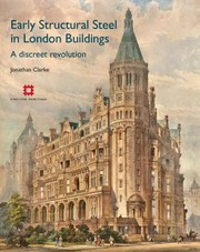 Cover of: Early Structural Steel In London Buildings A Discreet Revolution