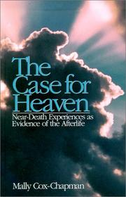 Cover of: The Case for Heaven | Mally Cox-Chapman