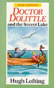 Cover of: DOCTOR DOLITTLE AND THE SECRET LAKE