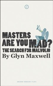 Cover of: Masters Are You Mad The Search For Malvolio