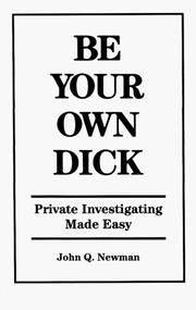 Cover of: Be your own dick