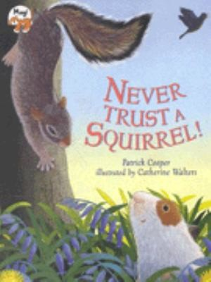 Never Trust a Squirrel Pb by