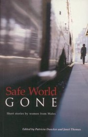Cover of: Safe World Gone Short Stories By Women From Wales