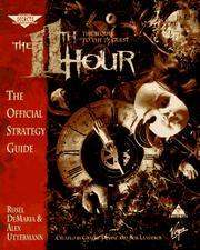 The 11th Hour: The Sequel to the 7th Guest by Rusel DeMaria