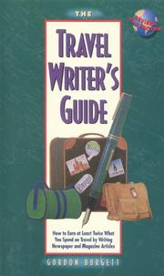 The travel writer's guide by Gordon Burgett