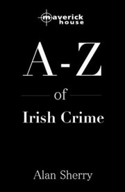 Cover of: The AZ of Irish Crime