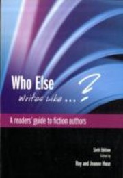 Who Else Writes Like A Readers Guide To Fiction Authors