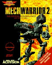 Cover of: MechWarrior 2: The Official Strategy Guide (Secrets of the Games Series.)