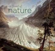 Cover of: In Front Of Nature The European Landscapes Of Thomas Fearnley