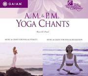 Cover of: AM/PM Yoga Chants