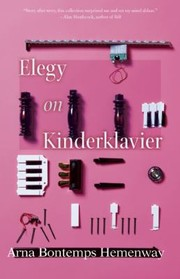 Cover of: Elegy On Kinderklavier Stories