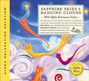 Cover of: Sapphire Skies & Dancing Clouds