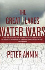 Cover of: The Great Lakes Water Wars | Peter Annin