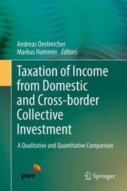 Cover of: Taxation of Income from Domestic and Crossborder Collective Investment