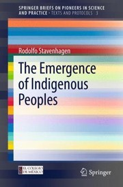Cover of: The Emergence Of Indigenous Peoples