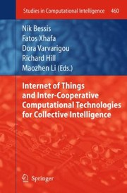 Cover of: Internet Of Things And Intercooperative Computational Technologies For Collective Intelligence