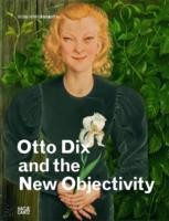Cover of: Otto Dix And New Objectivity At