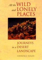 Cover of: All the wild and lonely places | Lawrence Hogue