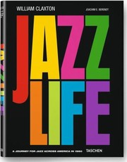 Cover of: Jazzlife A Journey For Jazz Across America In 1960