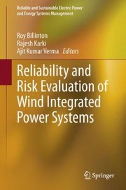 Cover of: Reliability and Risk Evaluation of Wind Integrated Power Systems