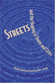 Cover of: Streets and the Shaping of Towns and Cities