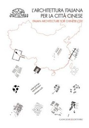 Cover of: Larchitettura Italiana Per La Citt Cinese Italian Architecture For Chinese City