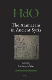Cover of: The Aramaeans in Ancient Syria