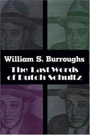 Cover of: The last words of Dutch Schultz