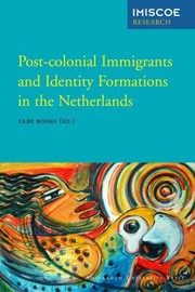 Cover of: Postcolonial Immigrants and Identity Formations in the Netherlands