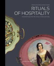 Cover of: Rituals Of Hospitality Ornamented Trays Of The 19th Century In Greece And Turkey