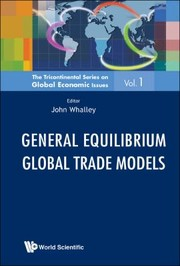 Cover of: General Equilibrium Global Trade Models