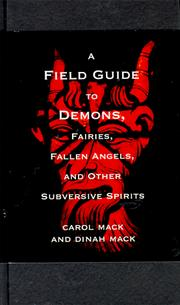 Cover of: A field guide to demons, fairies, fallen angels, and other subversive spirits