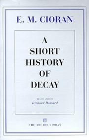 Cover of: A short history of decay | Emil Cioran
