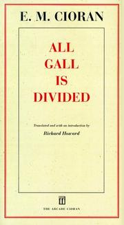 Cover of: All gall is divided: gnomes and apothegms