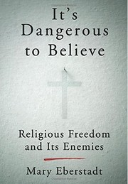 Cover of: It's Dangerous to Believe by