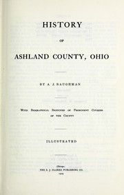 Cover of: History of Ashland County, Ohio