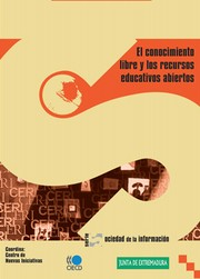 El conocimiento libre y los recursos educativos abiertos by Organisation for Economic Co-operation and Development