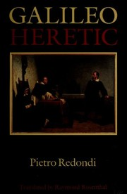 Cover of: Galileo heretic = Galileo eretico | Pietro Redondi