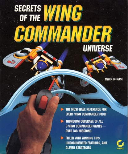 Secrets of the Wing Commander universe by Mark Minasi