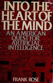 Into the heart of the mind by Frank Rose