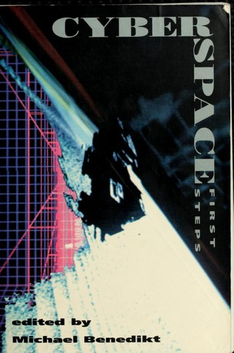 Cyberspace by edited by Michael Benedikt.