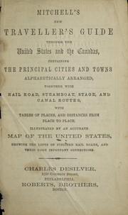 Cover of: Mitchell's new traveller's guide through the United States and the Canadas