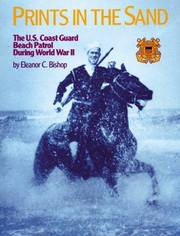 Cover of: Prints in the sand: the U.S. Coast Guard Beach Patrol in World War II