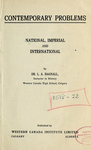Cover of: Contemporary problems, national, imperial and international | Lucy A. Bagnall