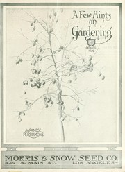 Cover of: A few hints on gardening | Morris & Snow Seed Co