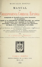 Cover of: A polyglot commercial correspondence compiled on a special plan in the English, German, French, Italian, Spanish and Portuguese languages, each part forming an original text and the others being the translations or keys to it ... | Gaetano Frisoni