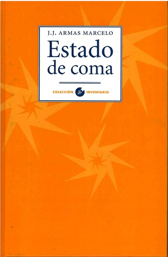 Estado de coma by J. J. Armas Marcelo
