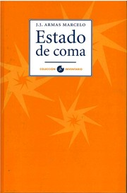 Cover of: Estado de coma | J. J. Armas Marcelo
