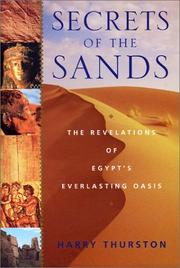 Cover of: Secrets of the Sands: The Revelations of Egypt's Everlasting Oasis