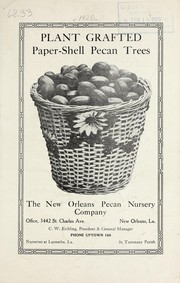 Cover of: Plant grafted paper-shell pecan trees